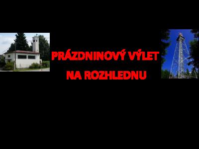 Fotografie z výletu na rozhlednu v Nyklovicích 17.8.2019